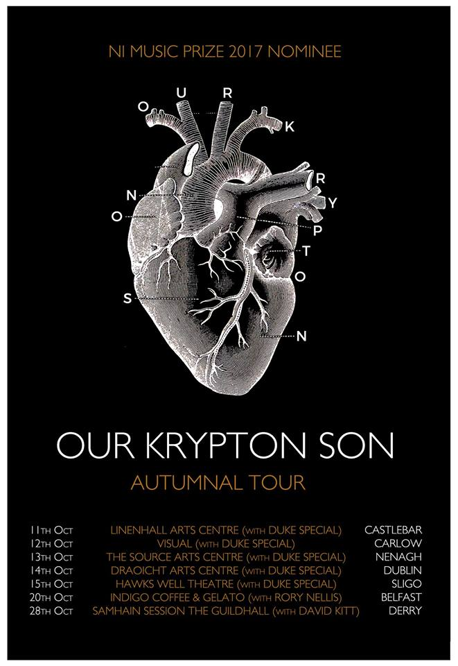Our Krypton Son Tour Dates